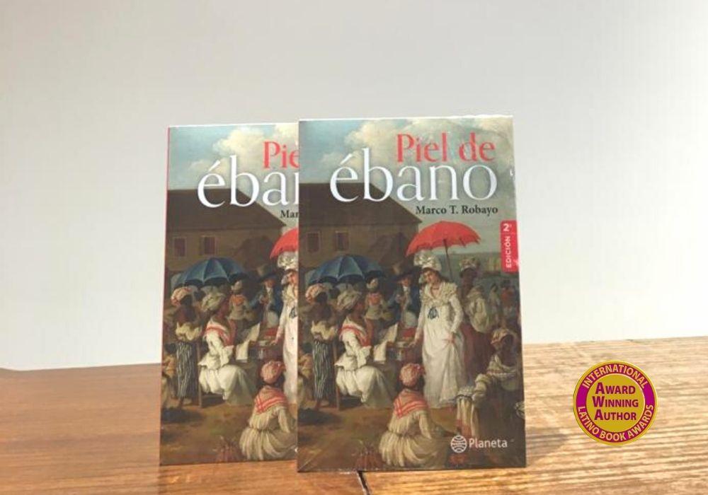Piel de ébano finalista en el International Book Awards de EE.UU. a mejor novela de ficción histórica